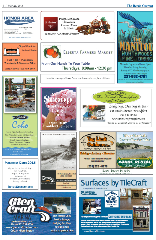 Honor Area Insurance Agency City of Frankfort Municipal Marina Coho Cafe Frankfort Michigan Kilwin's The Scoop The Manitou Restaurant Elberta Farmers' Market The Hotel Frankfort The Scoop Ice Cream Tag Limit Outdoors Canoe Rental Century 21 Sleeping Bear Realty Glen Craft Marina Suraces by Tile Craft Frankfort The Betsie Current May 2015